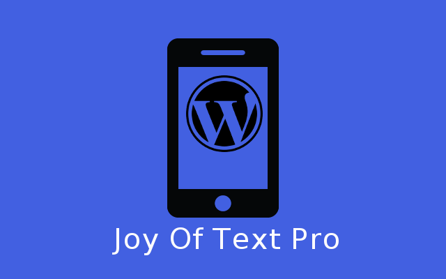 Joy Of Text Pro Version - Wordpress SMS - GetCloudSMS
