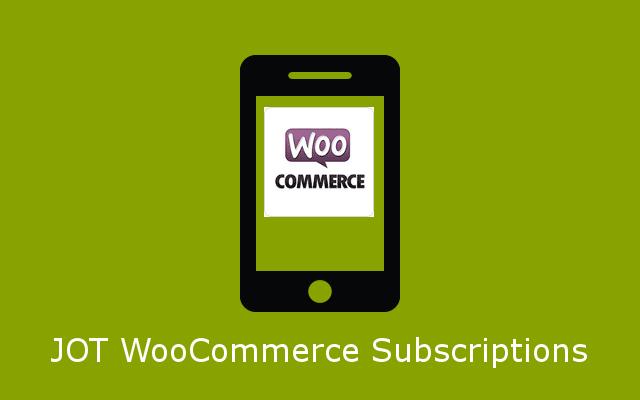 JOT WooCommerce Subscriptions Integration